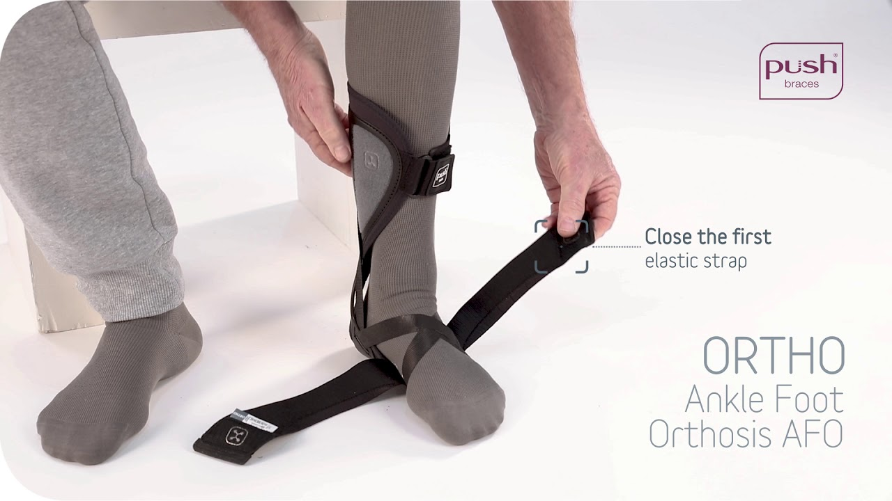 Push Braces Push Ortho Ankle Foot Orthosis Afo Instruction Video