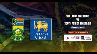 Sri Lanka Emerging vs South Africa Emerging - 1st One Day Match