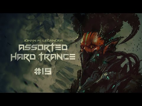 [Hard Trance] Assorted Hard Trance Volume 19 - Johan N. Lecander