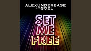 Set Me Free Radio Edit