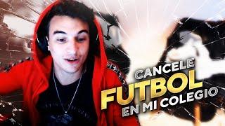 CANCELE FÚTBOL EN MI COLEGIO || ANÉCDOTA