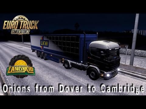 Euro Truck Simulator 2 | Onions from Dover to Cambridge