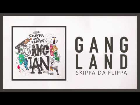 Skippa Da Flippa - Gangland (Official Audio)