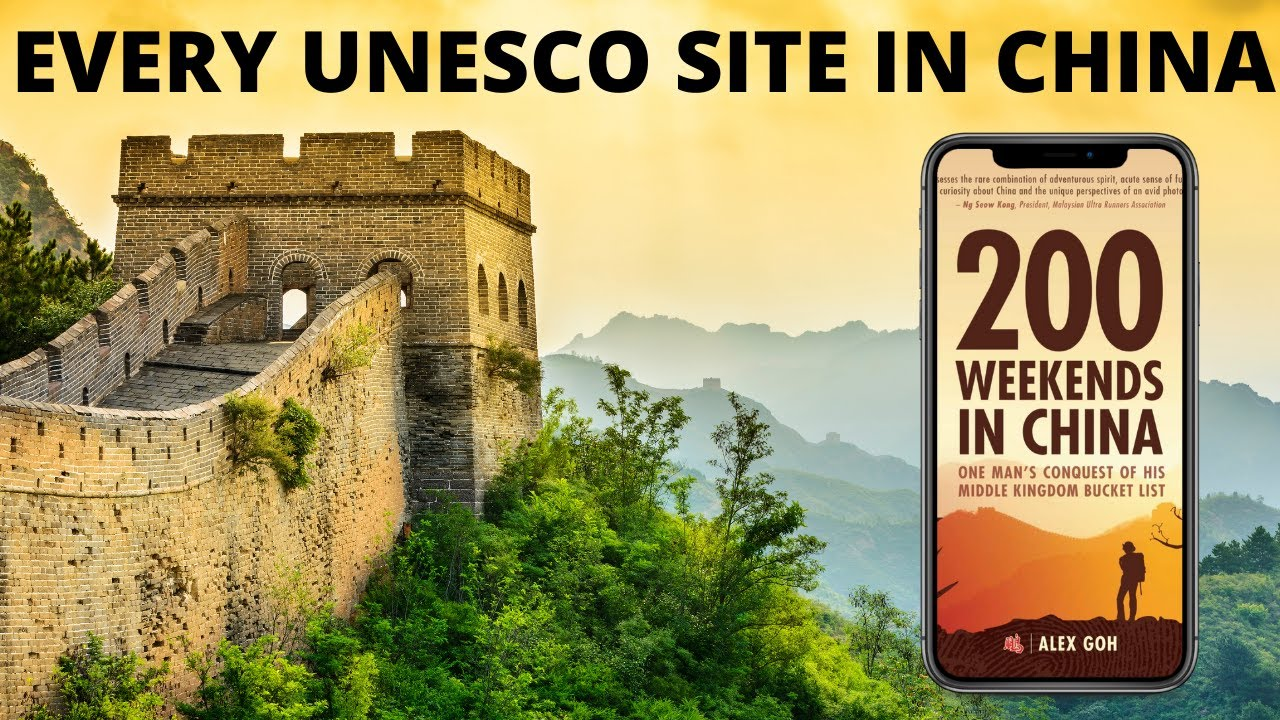 200 Weekends in China - Travel to Every UNESCO Site in China - Real Talk China Ep11