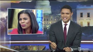 Daily Show's' Trevor Noah Rails Against Omarosa  'She Was Not Fighting for Black People