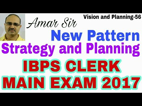 IBPS CLERK MAIN-2017: New Pattern Strategy and Planning