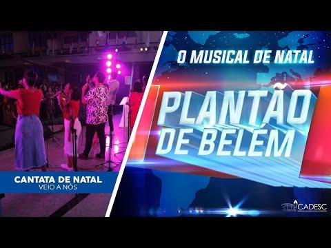 Cantata de Natal 2019 - Veio a Nós