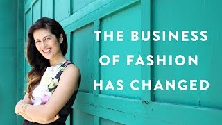How The Business of Fashion Has Changed