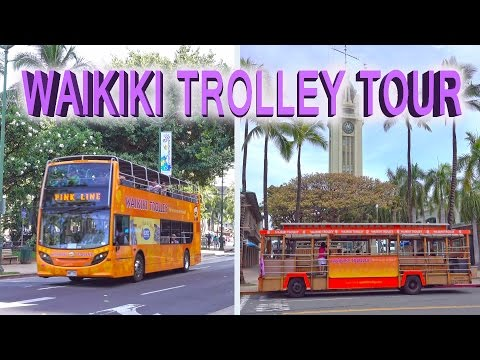 Waikiki Trolley Tour - Honolulu  4K