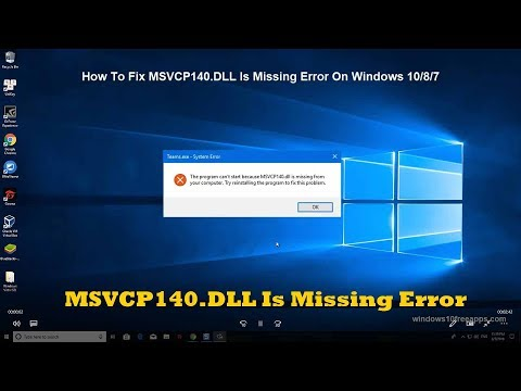 How To Fix Msvcp140 Dll Is Missing Error On Windows 10 8 7 Youtube
