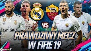 Real Madryt VS AS Roma! PRAWDZIWY MECZ W FIFIE   FIFA 19