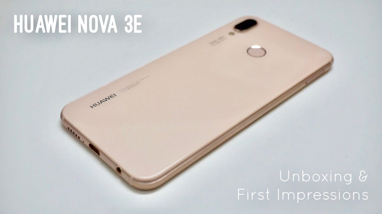 Huawei Nova 3e in Sakura Pink! Unboxing and First Impressions!