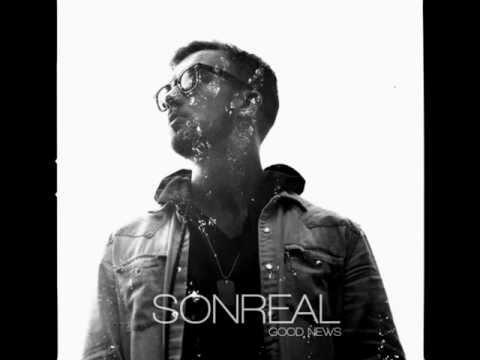 09 Alright Okay - Sonreal (ft. Rich Kidd JD Era) Good News (Album)