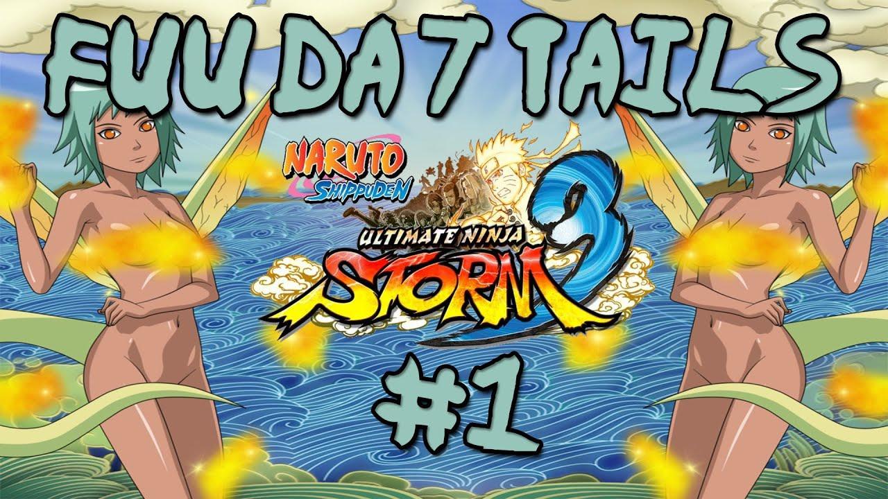 Naruto Ultimate Ninja Storm 3 - Fuu Da 7 Tails 7 #1 - YouTube
