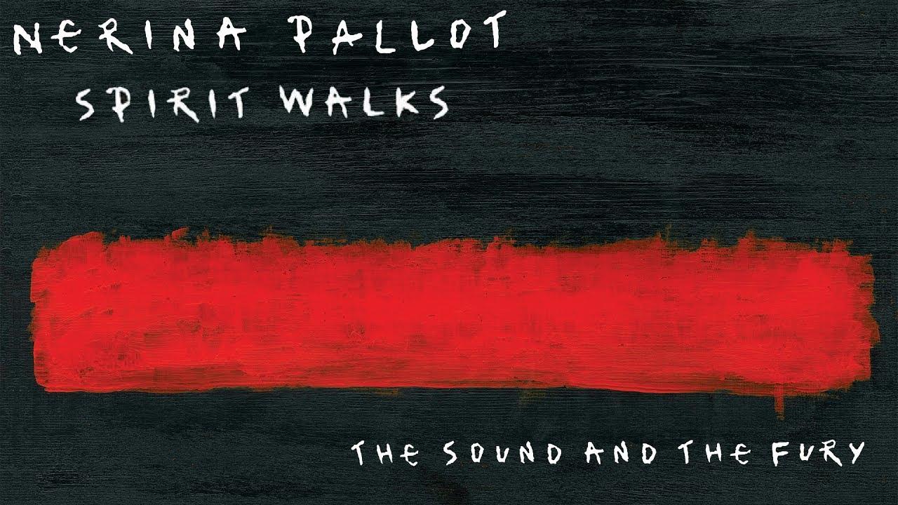 nerina-pallot-spirit-walks-official-audio-nerina-pallot