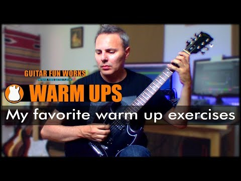 My Favorite Guitar Warm Up Exercises