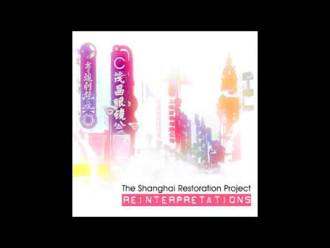 The Shanghai Restoration Project and Amos Winbush - Babylon of the Occident