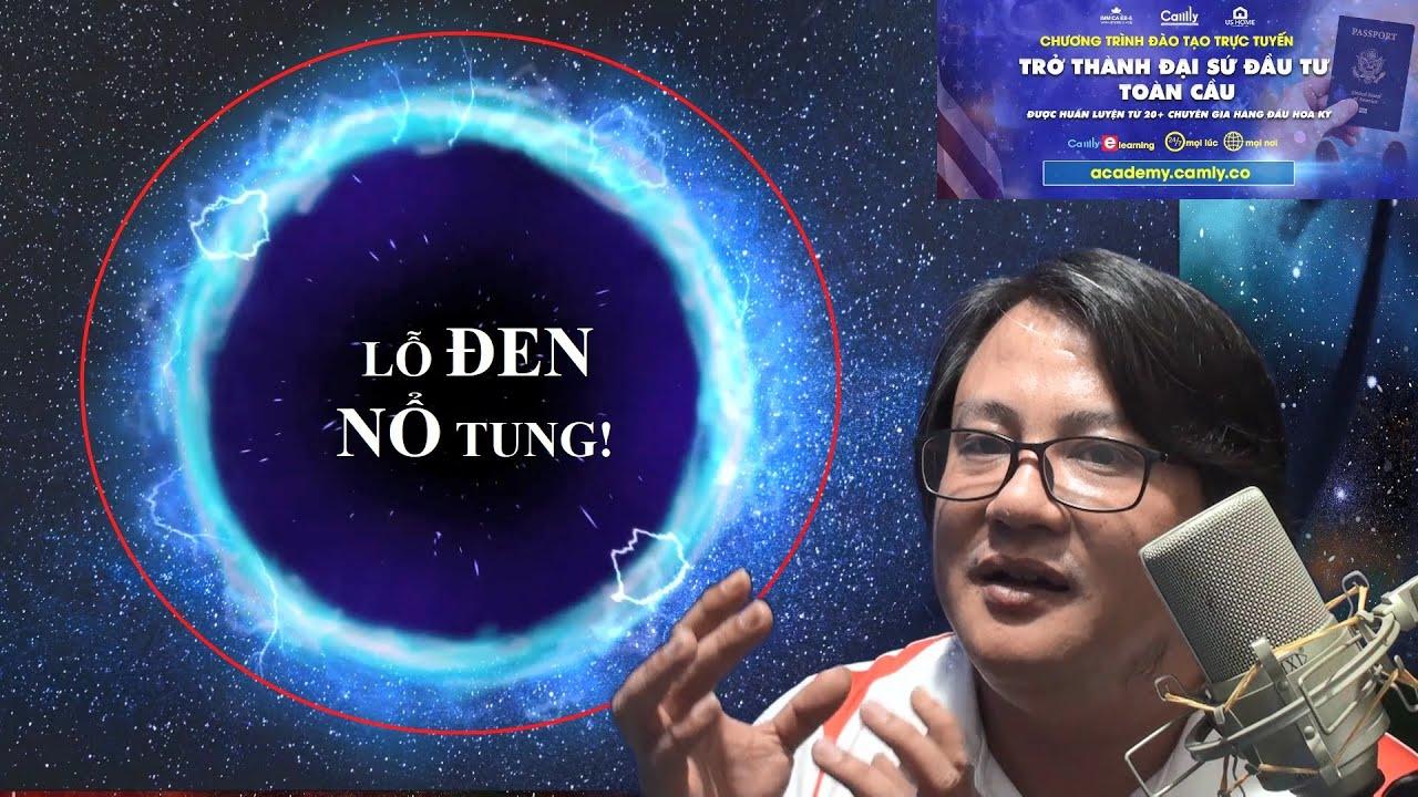 Lỗ Đen nổ tung tạo ra Vũ Trụ Con? Nhìn thấy Big Bang được không?