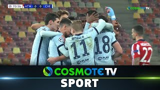 Ατλέτικο Μαδρίτης - Τσέλσι (0-1) Highlights - UEFA Champions League 20/21 - 23/2/21|COSMOTE SPORT HD
