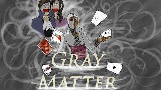 Review - Gray Matter