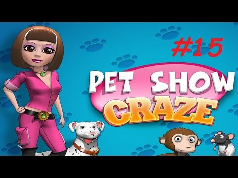Pet Show Craze - Level 39 - 40 (#15) (Let's Play / Gameplay)