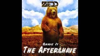 Zedd - Shave It (Kaskade Remix)