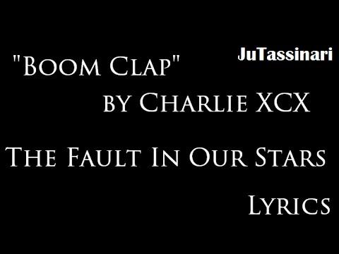 Boom Clap - Charlie XCX - TFIOS - Lyrics - YouTube