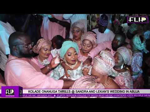 KOLADE ONANUGA THRILLS @ SANDRA AND LEKAN'S WEDDING IN ABUJA