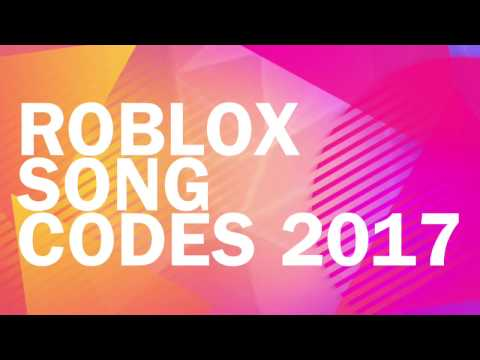 ROBLOX Song Codes 2017