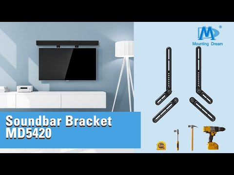 How To Install Universal Soundbar Bracket With TV Wall Mount? Guidance With MD5420 By Mounting Dream