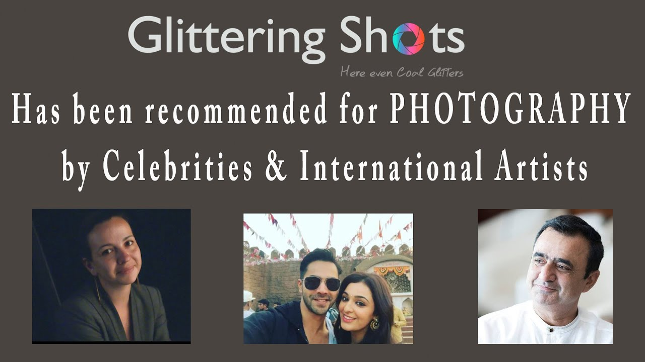 Why to hire Glittering Shots for all your Photography, Cinematography and Video Editing requirements