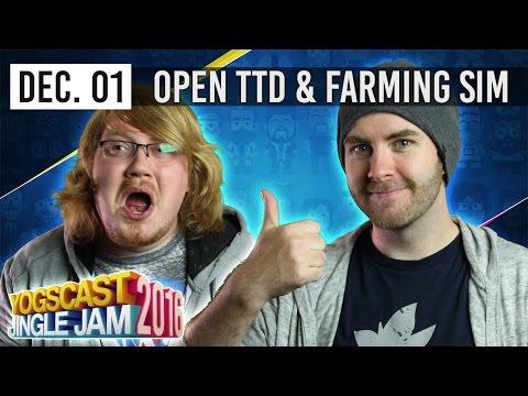 YOGSCAST JINGLE JAM - OPEN TTD [PART 2] & FARMING SIM w/ Lewis, Sjin & Duncan - 1st December 2016