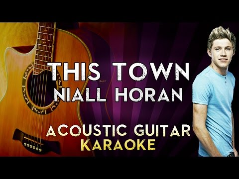 Niall Horan - This Town | HIGHER Key Acoustic Guitar Karaoke Instrumental Lyrics Cover Sing Along
