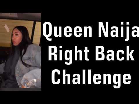 Queen Naija - Right Back Challenge LYRICS