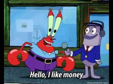 Hello, I like money meme