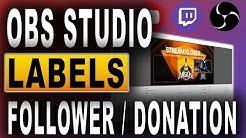 STREAM LABELS (2018) | OBS Studio Tutorial | Last Follower und Last Donation für Twitch