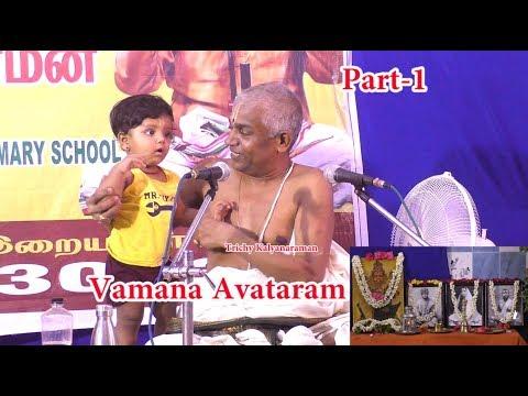 Vamana Avatar, Part-1 | வமான அவதாரம்| King Mahabali | Vamana | Onam | Trichy Kalyanaraman