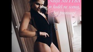 DailyVlog #30: Nauja MITYBA ir kodėl ne scenoj, bet pusnuogė