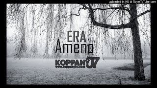 Era - Ameno ( Koppany07 Remix )
