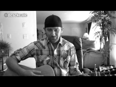 She's Like Texas -  The Josh Abbot Band - (Acoustic cover by Derek Cate)