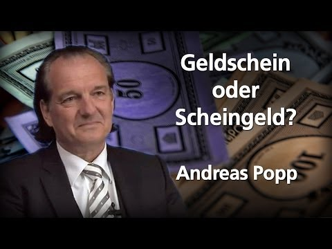 Geldschein oder Scheingeld? - Andreas Popp