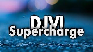 DJVI - Supercharge
