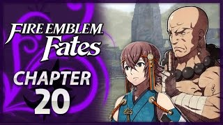 fire emblem fates conquest chapter 20 winds of change