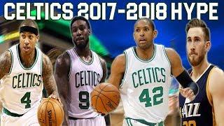 Boston Celtics 2017-2018 Hype