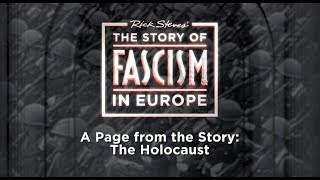 The Story of Fascism: The Holocaust