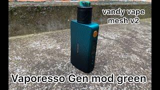 Vaporesso Gen mod gręen & vandy vape mesh v2 hands-on review