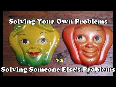 Scavenger Life Episode 233: Solving Your Own Problems vs Solving Someone Else's Problems