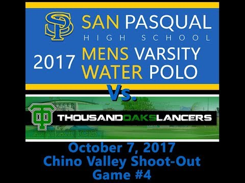 2017-10-07 San Pasqual HS v Thousand Oaks HS (Chino Valley Shoot Out Game 4)