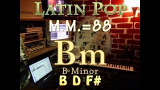 bm minor - one chord vamp - latin pop m.m.=88