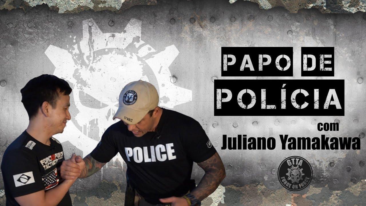 Papo de Polícia com Juliano Yamakawa - Evandro Guedes - Fábrica de Valores